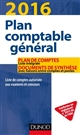 PLAN COMPTABLE GENERAL 2016 - 20E ED. - PLAN DE COMPTES & DOCUMENTS DE SYNTHESE